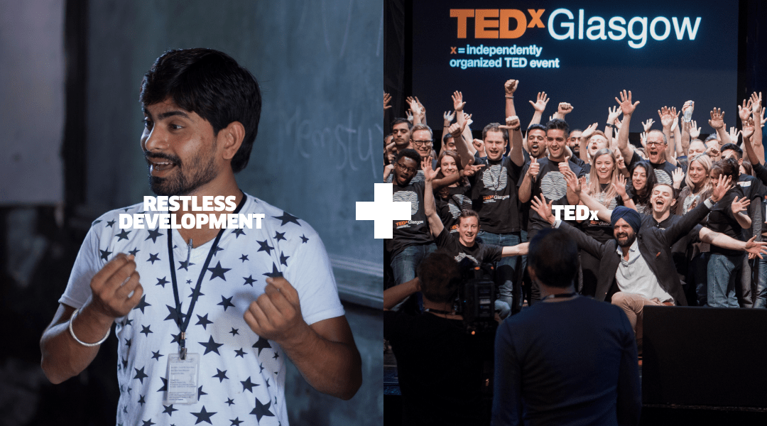 TedX Glasgow and Restless Development