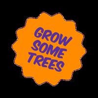 Grow Some Trees