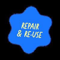 Repair & Re-use