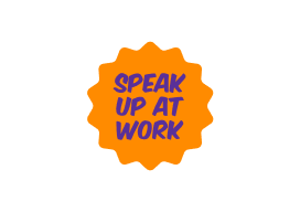 Speak Up At Work