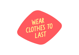 Wear Clothes To Last